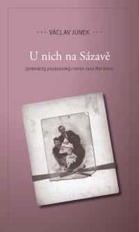 Představíme jedenáctý román U nich Na Sázavě Václav Junka