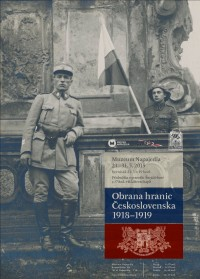 Vernisáž - Obrana hranic Československa v letech 1918-1919