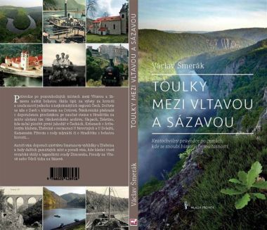 Toulky mezi Vltavou a Sázavou první a druhí díl, kde naleznete vše o této lokalitě